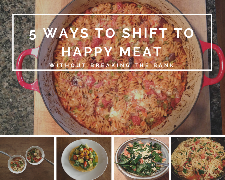 5 ways to shift to happy meat